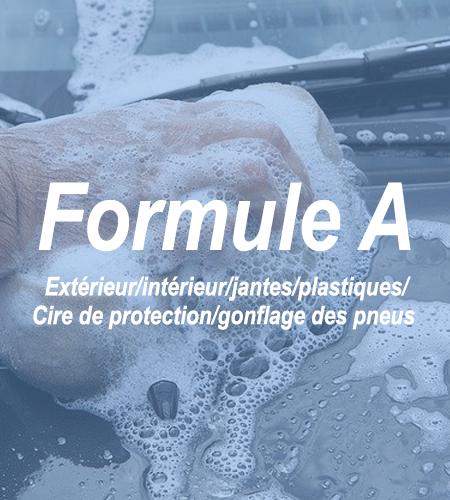 Formule A - 2 - Lavageauto.net